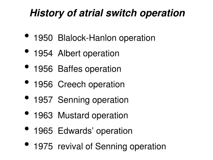 History of atrial switch operation