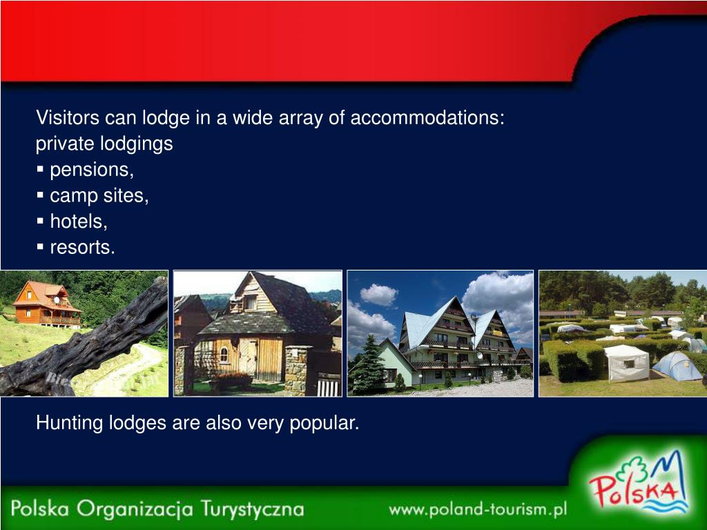 Visitors can lodge in a wide array of accommodations: