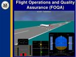 flight operations and quality assurance foqa