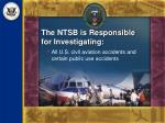 the ntsb is responsible for investigating