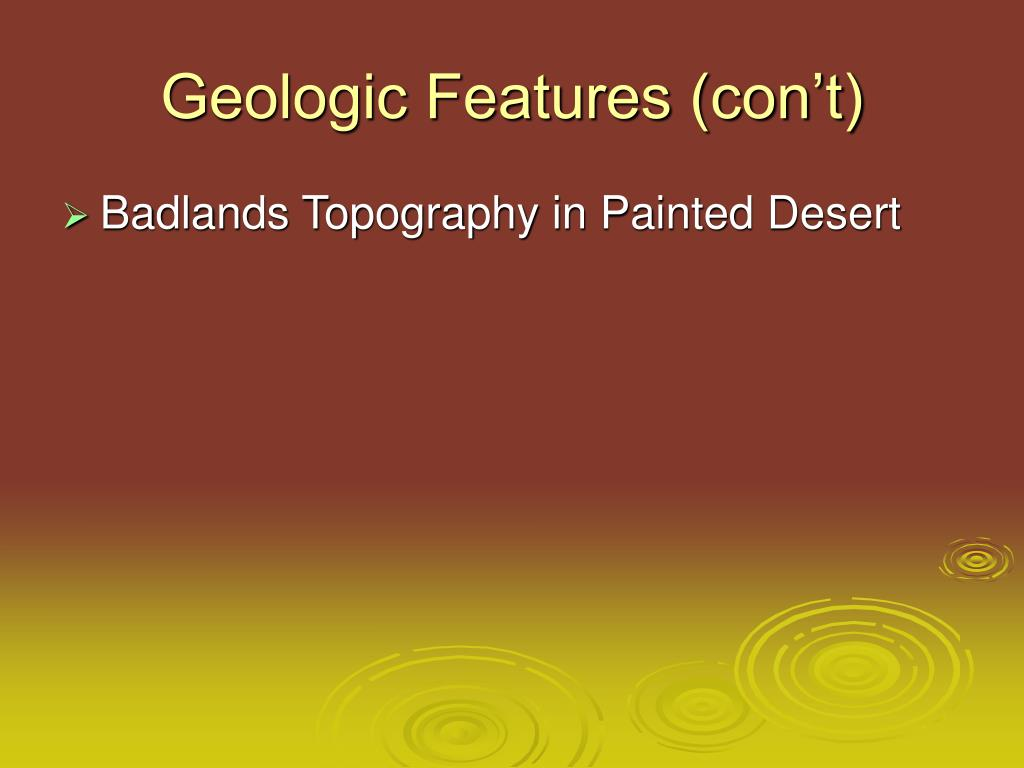 Geologic Features (con't)