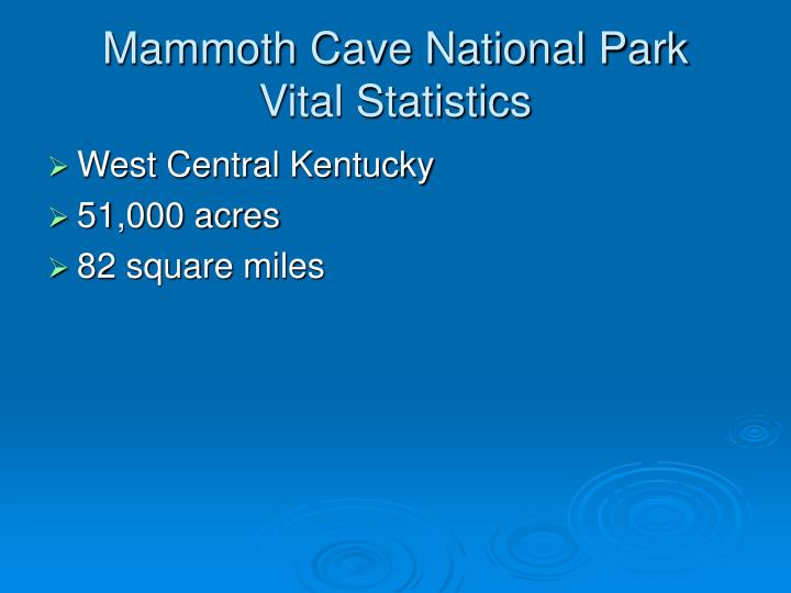 Mammoth cave national park vital statistics