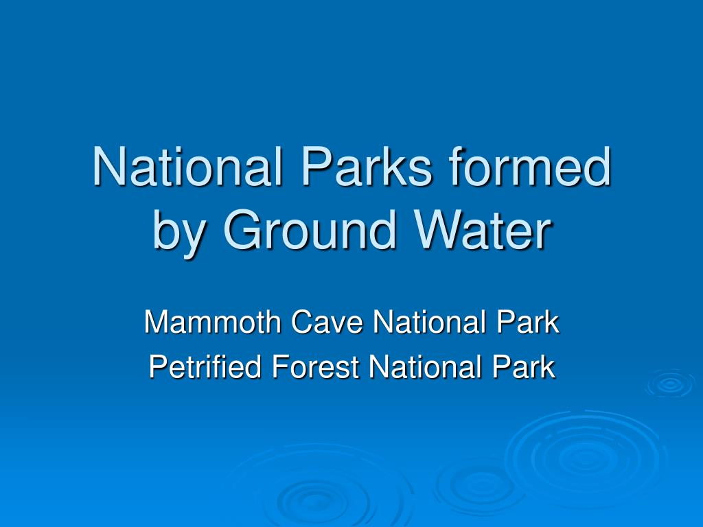 national parks formed by ground water l.