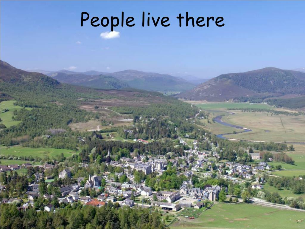 People live there
