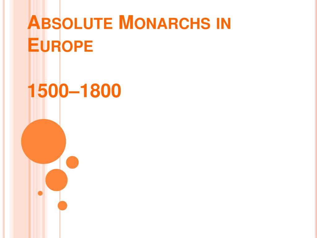 absolute monarchs in europe 1500 1800