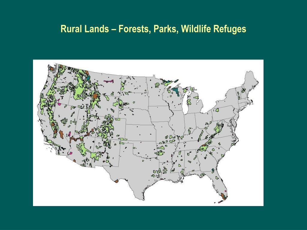 Rural Lands – Forests, Parks, Wildlife Refuges