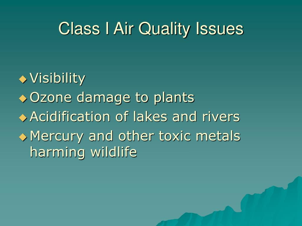 Class I Air Quality Issues