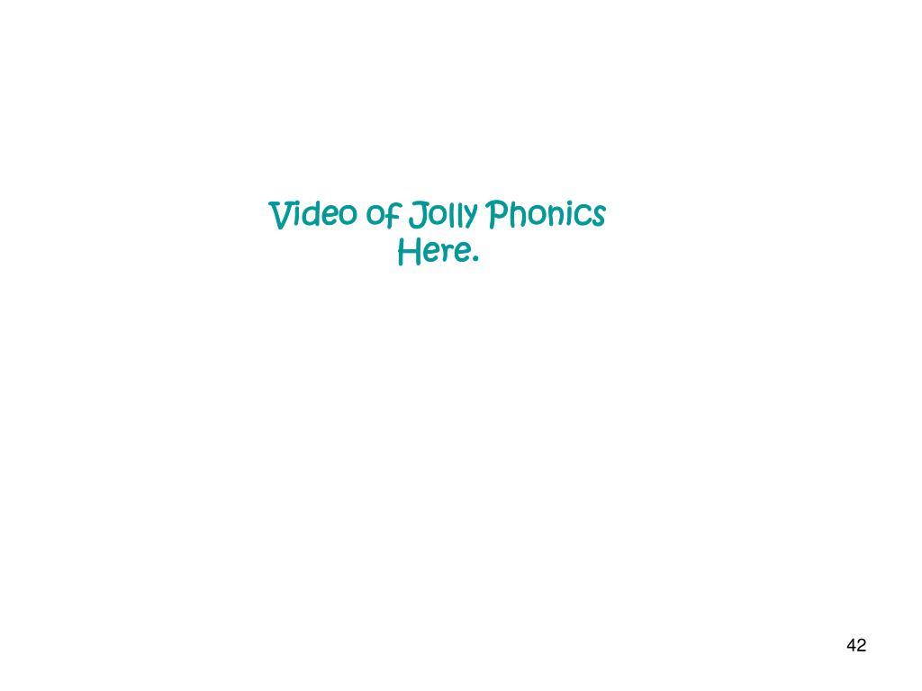 Video of Jolly Phonics