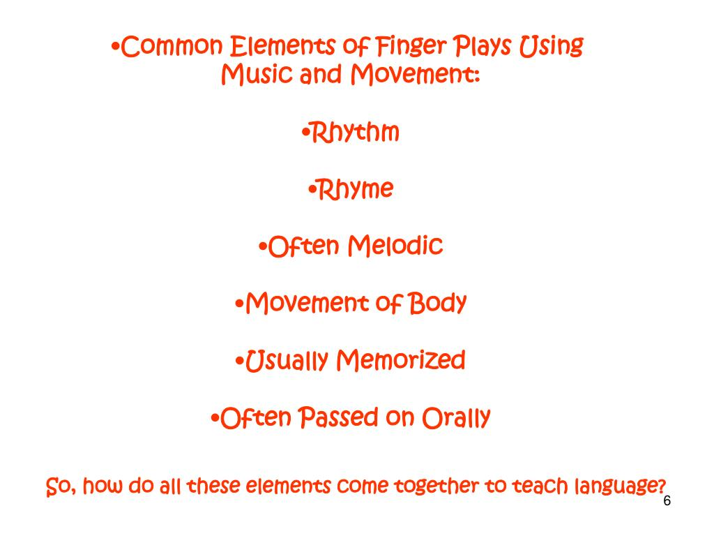 Common Elements of Finger Plays Using