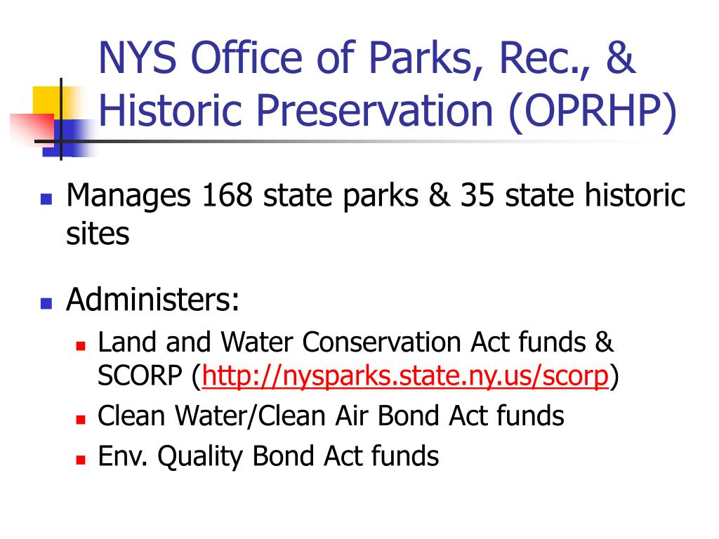 NYS Office of Parks, Rec., & Historic Preservation (OPRHP)