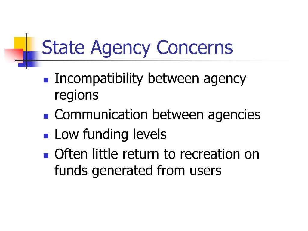 State Agency Concerns