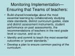 monitoring implementation ensuring that teams of teachers