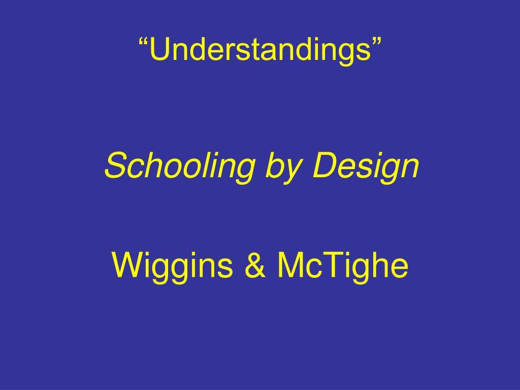 """""""Understandings"""""""