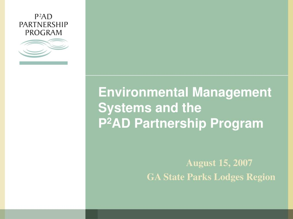 environmental management systems and the p 2 ad partnership program l.