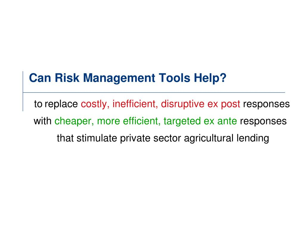 Can Risk Management Tools Help?