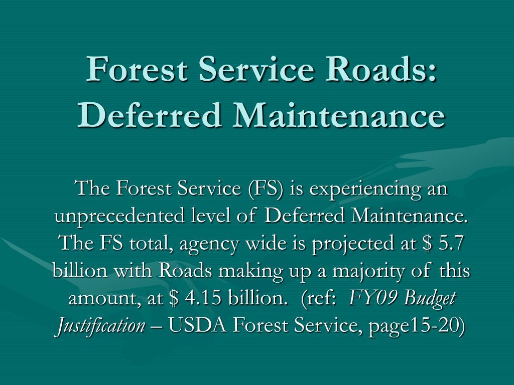 Forest Service Roads: Deferred Maintenance