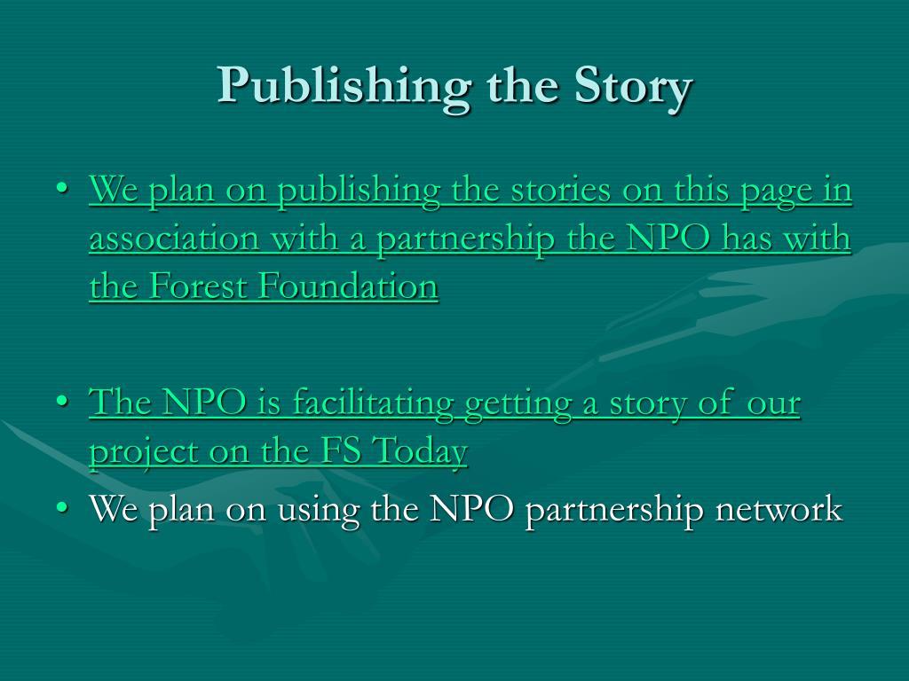 Publishing the Story