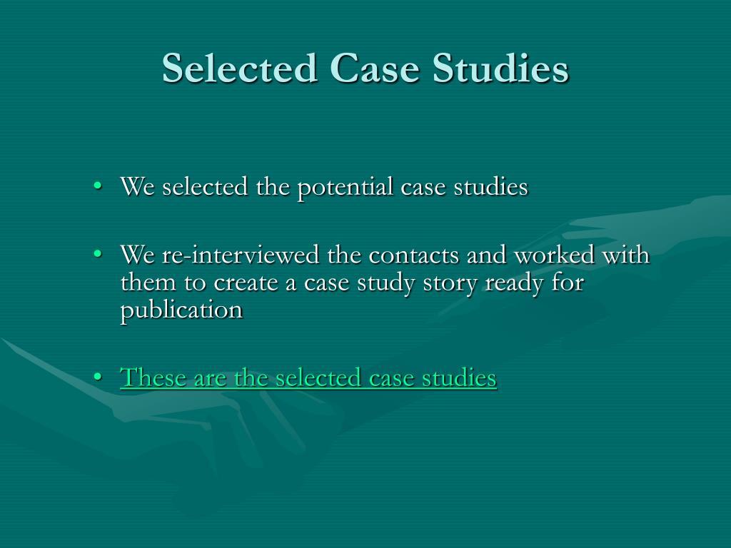 Selected Case Studies