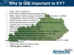 why is gis important to ky
