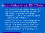 stream mitigation and emc rules