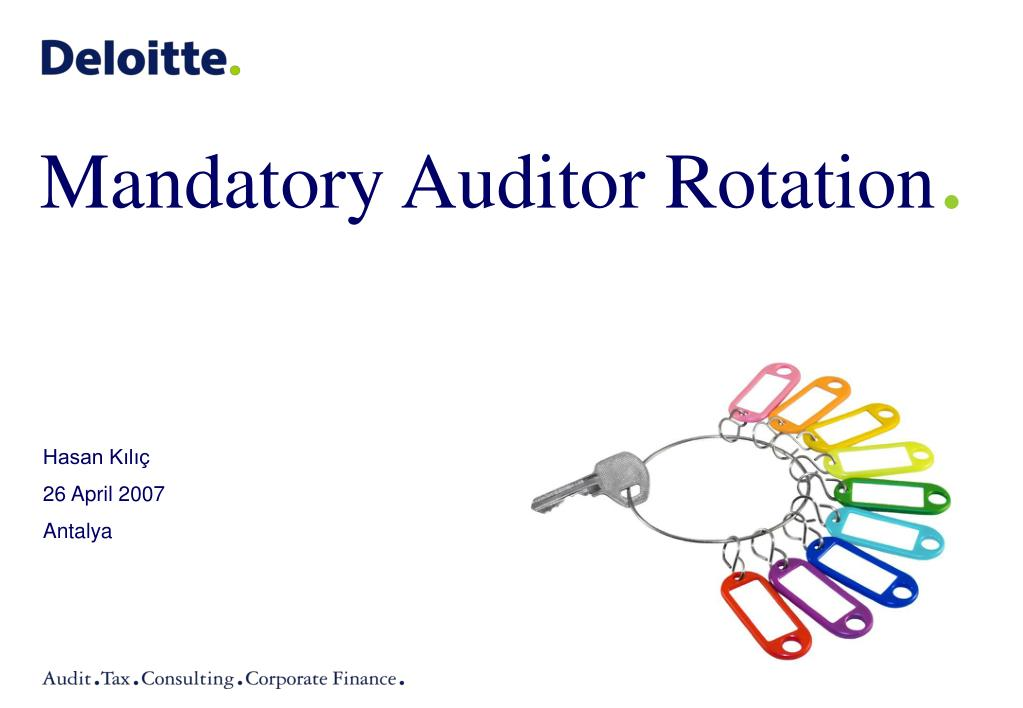 mandatory rotation of auditors essay There are differing opinions, as some audit firms wish to preserve the client bases, while others welcome more market volatility mandatory firm rotation has been concluded as an unnecessary step at present, whose main impact will be the auditing profession and its ability to attract talent for the future at a time when the restoration of public trust in.