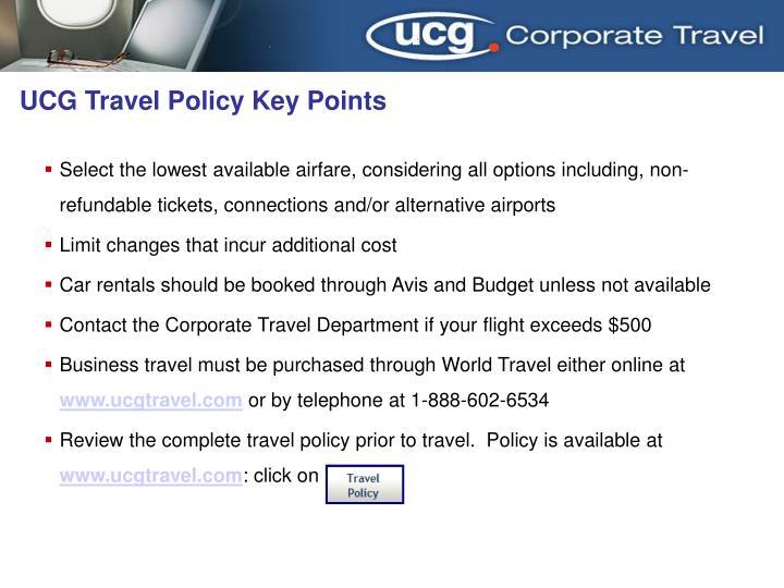 Ucg travel policy key points