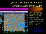 qa inspection steps of the common land unit clu