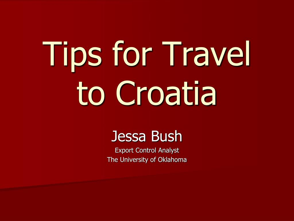 tips for travel to croatia l.