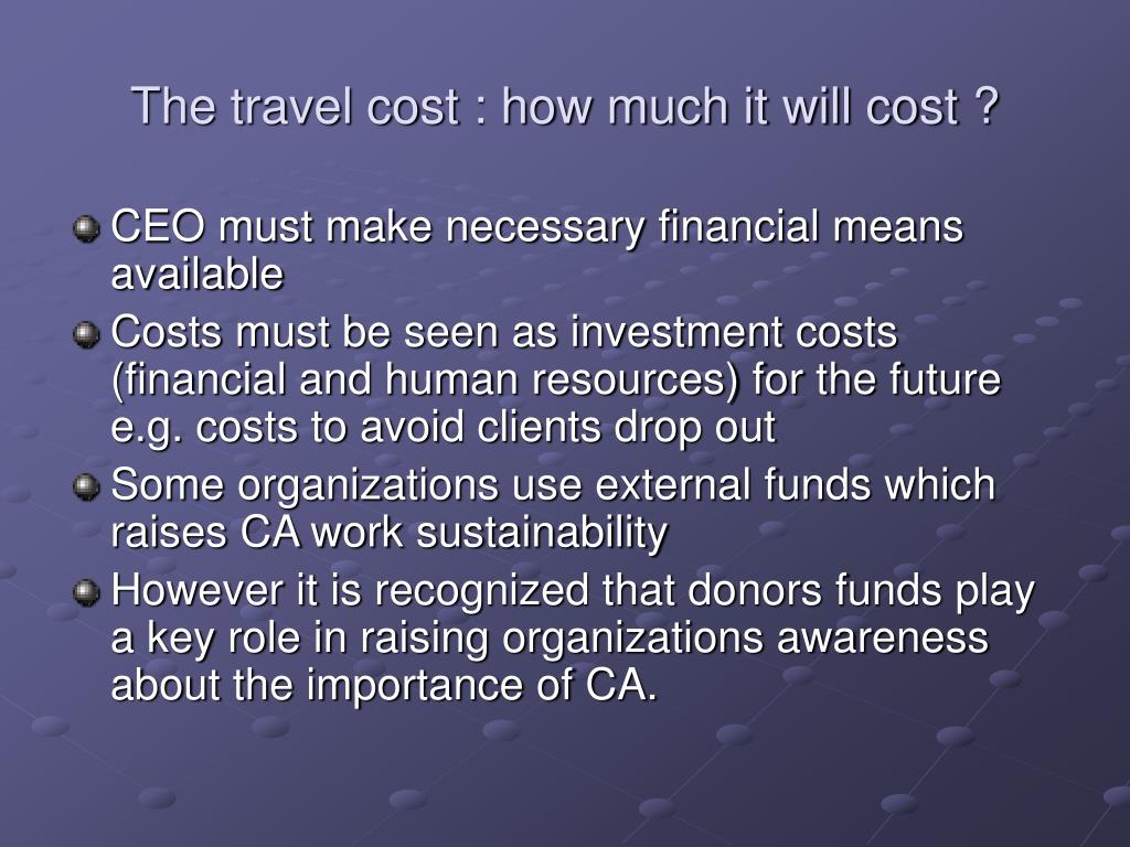 The travel cost : how much it will cost ?