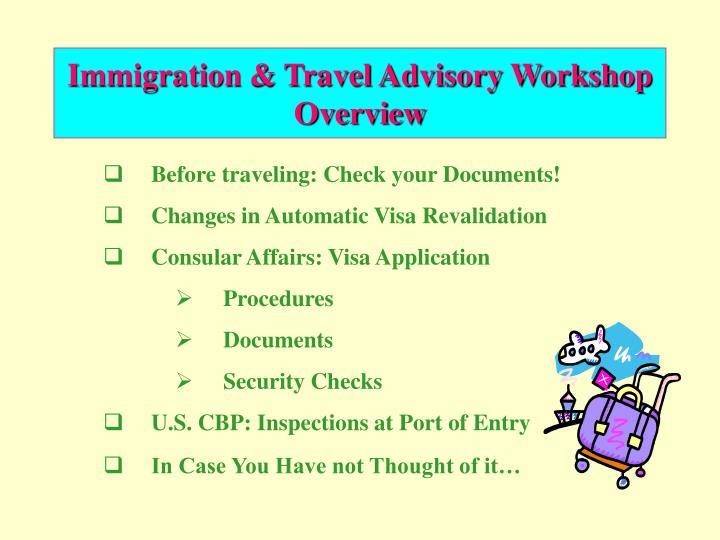 Immigration travel advisory workshop overview