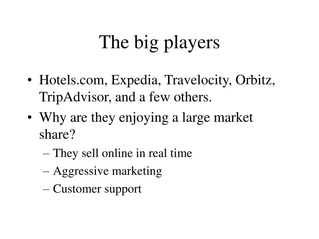 The big players