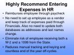 highly recommend entering expenses in hr