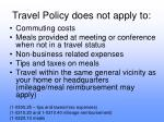 travel policy does not apply to