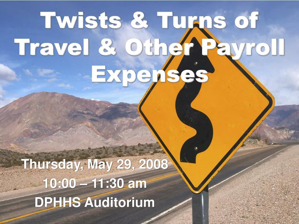 twists turns of travel other payroll expenses l.