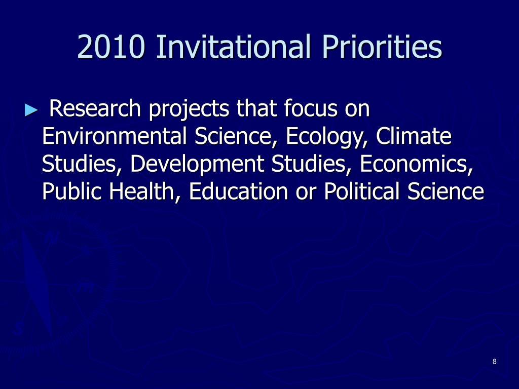 2010 Invitational Priorities