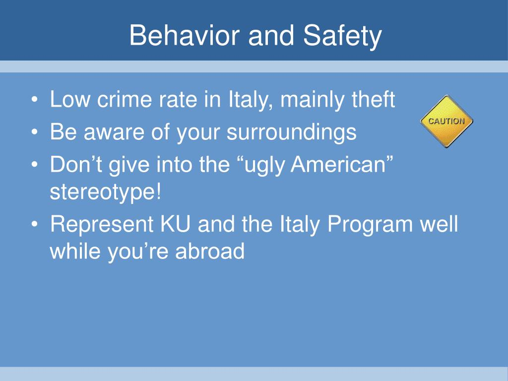 Behavior and Safety