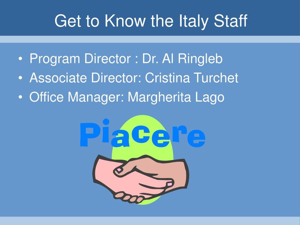 Get to Know the Italy Staff