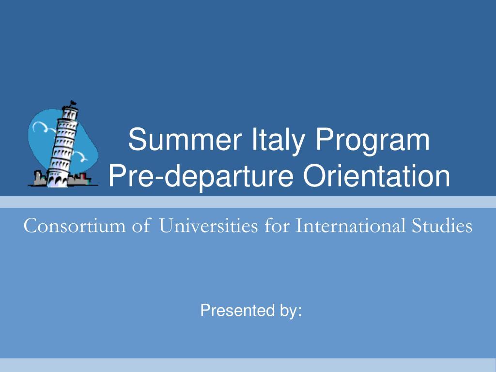summer italy program pre departure orientation l.
