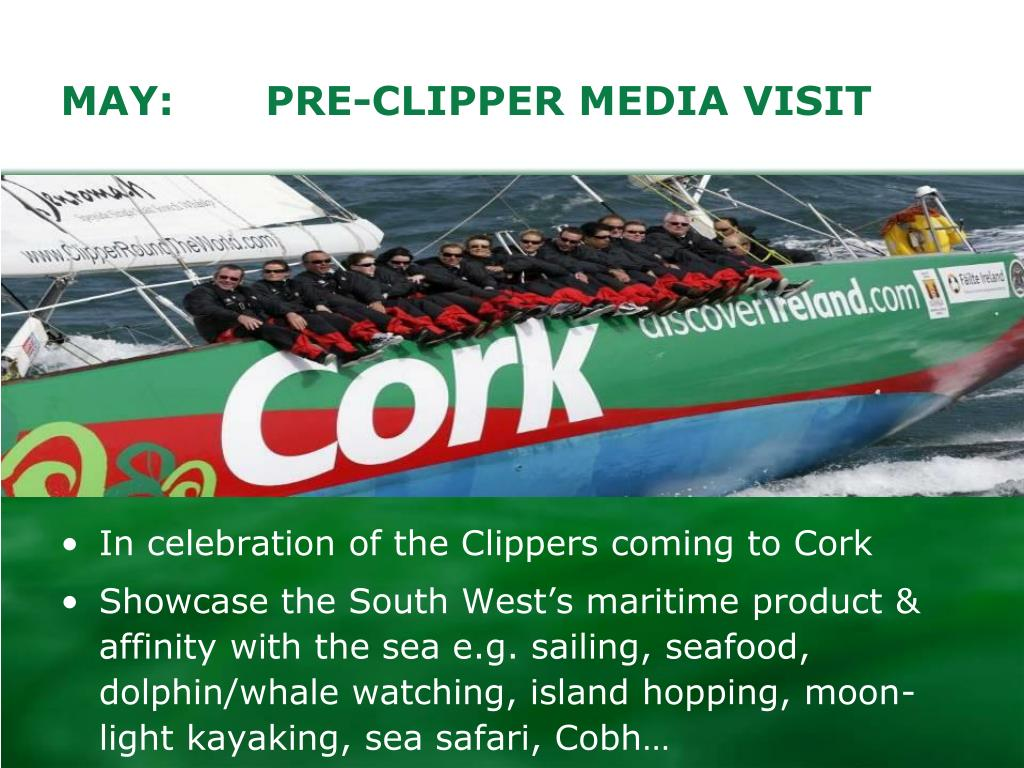 MAY:	PRE-CLIPPER MEDIA VISIT