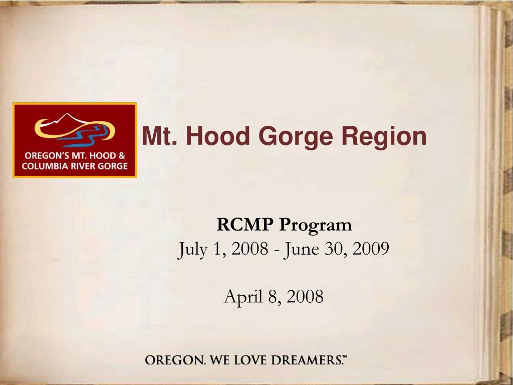 mt hood gorge region rcmp program july 1 2008 june 30 2009 april 8 2008 l.