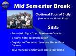 mid semester break