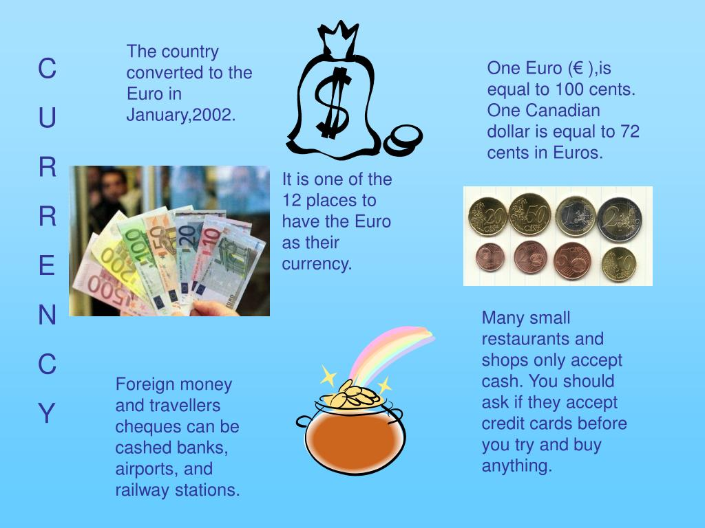 The country converted to the Euro in January,2002.