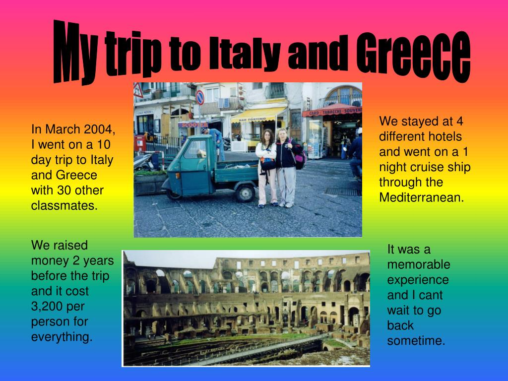 My trip to Italy and Greece