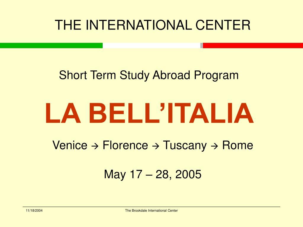 short term study abroad program la bell italia l.