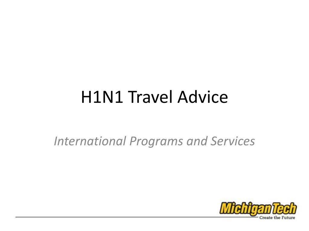 h1n1 travel advice