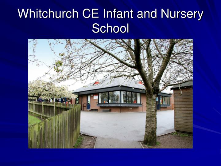 Whitchurch ce infant and nursery school