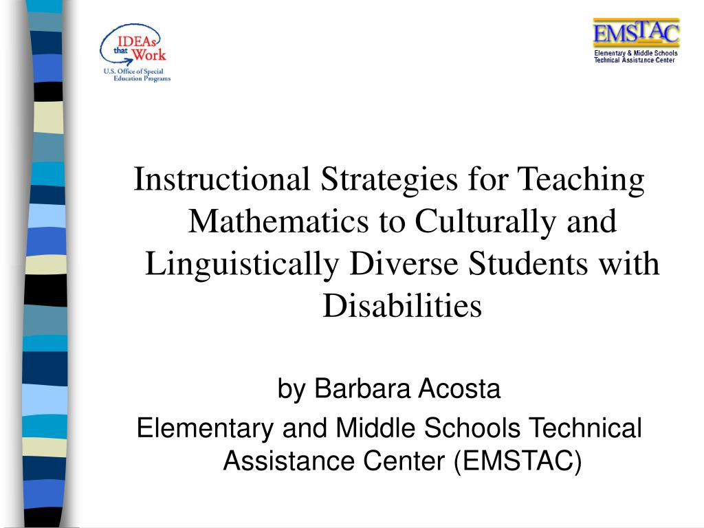 Ppt Instructional Strategies For Teaching Mathematics To