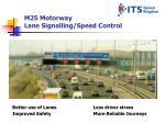 m25 motorway lane signalling speed control