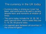 the currency in the uk today
