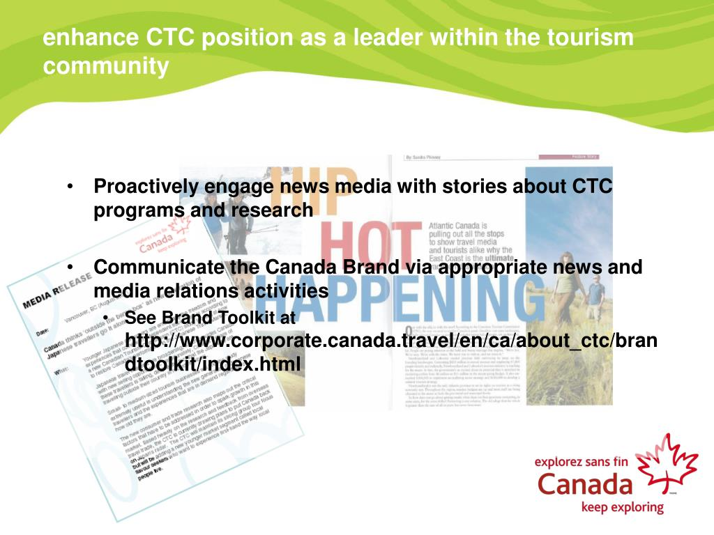 enhance CTC position as a leader within the tourism community